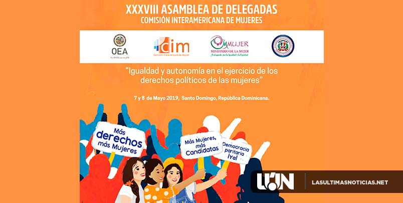 La XXXVIII asamblea de la Comisión Interamericana de Mujeres de la OEA, será 7 y 8 de mayo en Santo Domingo