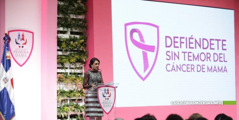 """Primera dama presenta campaña """"Defiéndete sin temor del cáncer de mama"""""""