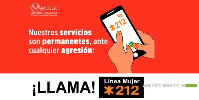 En 25 días la Línea Mujer *212 recibió 619 llamadas, 243 de auxilio por violencia física; Casas de Acogida protegieron a 19 mujeres y 35 niños y niñas